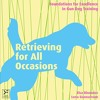 Retrieving for All Occasions  download pdf