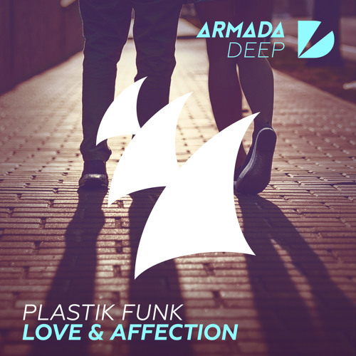 Plastik Funk - Love & Affection (OUT NOW)