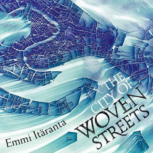 The City of Woven Streets, By Emmi Itäranta, Read by Aysha Kala