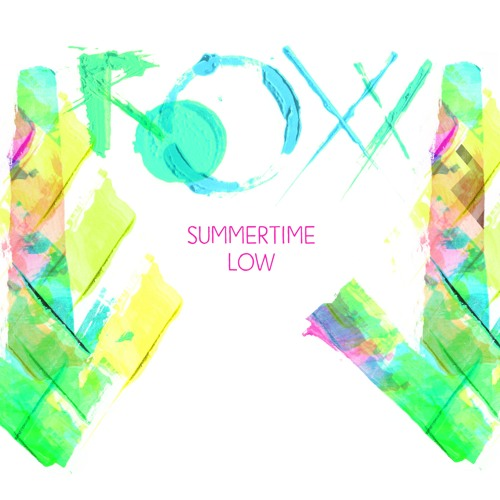 ROOXX: Summertime Low