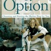 The Adoption Option: Choosing and Raising the Shelter Dog for You  download pdf
