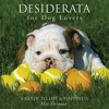 Desiderata for Dog Lovers: A Guide to Life   Happiness  download pdf