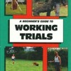 A Beginner s Guide to Working Trials (Beginner s Guides (TFH Publications))  download pdf