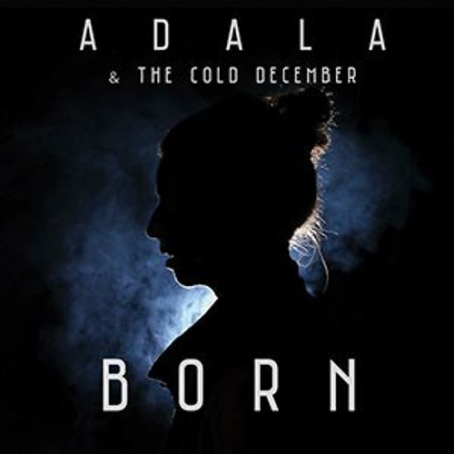 Adala & The Cold December  - Il·legal (La Panchita Records 2016)