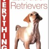 Labrador Retrievers (Everything You Need to Know About...)  download pdf