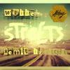 ,,Abby - Streets,, Wobbel Bix Remix
