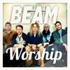 BEAM Worship 15-05-2016