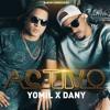 Yomil Y El Dany - Activo (Sobredosis)