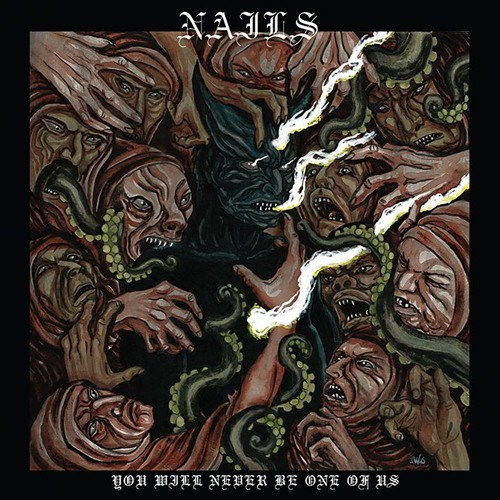 NAILS , You Will Never Be One Of Us by NuclearBlastRecords