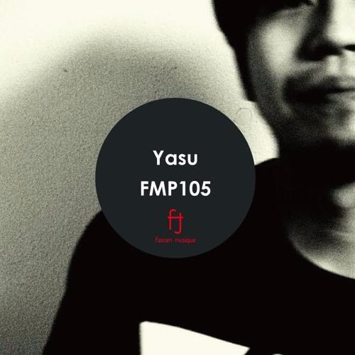 Fasten Musique Podcast 105 | Yasu