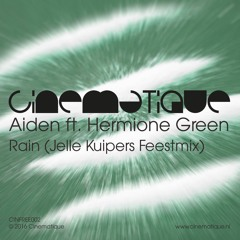Aiden Ft Hermione Green - Rain (Jelle Kuipers Feestmix) FREE DOWNLOAD