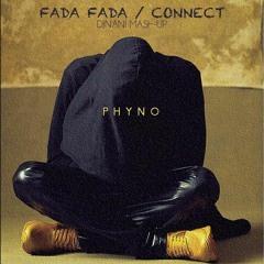 Phyno Fada Fada / Connect Djnani Mashup (ig @officialdjnani)