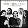 Fifth Harmony Work From Home Ft Ty Dolla Ign Revolt Remix Mp3