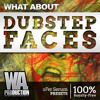 Dubstep Faces - OUT NOW! [63 xFer Serum Presets, FL Studio & Ableton Templates]