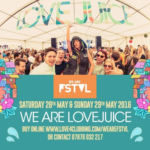 WE ARE LOVEJUICE 2016 Vol 3:  WE ARE FSTVL 2016