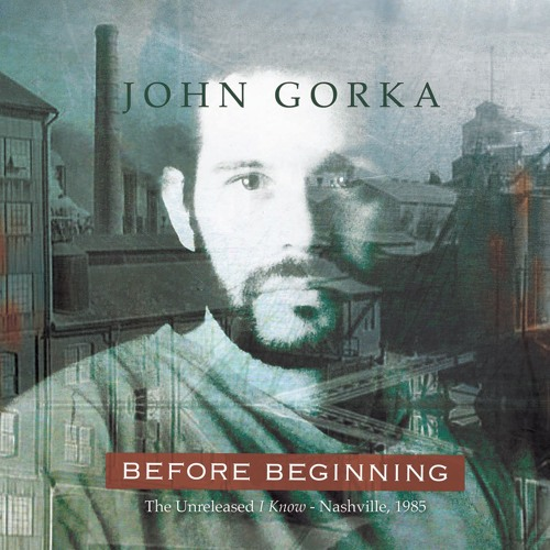 I Know - John Gorka