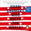 Who Rules The World by Noam Chomsky (audiobook extract) read by Brian Jones