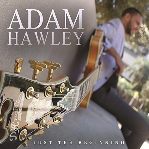 Adam Hawley : Just The Beginning