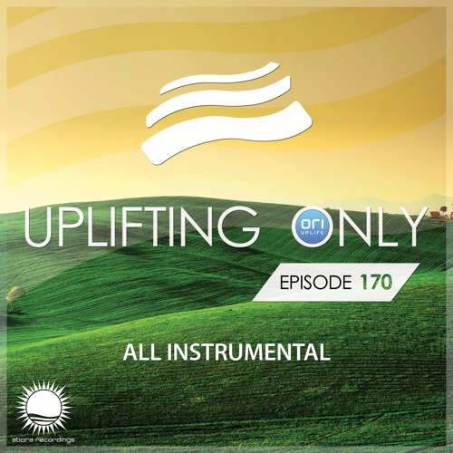 Uplifting Only 170 (May 12, 2016) [All Instrumental]
