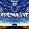 Rikarox - Adrenaline