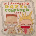 Die Antwoord Dazed & Confused (ft. God) Artwork