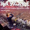 Kaskade LIVE At Los Angeles Convention Center (May 7, 2016)