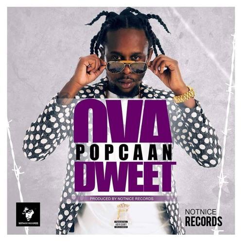 Popcaan Ova Dweet (Clean) May 2016  [Ova Dweet Riddim] -