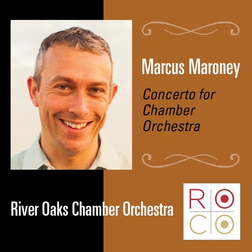 Maroney, Concerto for Chamber Orchestra, I. Epigraph