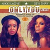 Only You (The Remix) Ft Seyi Shay