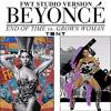 Beyoncé - End Of Time / Grown Woman (FWT Studio Version)