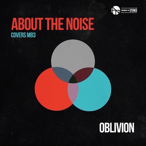 Oblivion (M83 Cover)