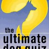 The Ultimate Dog Quiz Book  download pdf