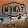 Morat - Como Te Atreves (DjKilovlc & Rafa Violero Remix) Copyright