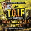T.G.I Friday - Friday 20th May @ Club No 65: New Skool Hip Hop, Bashment/Old Skool R&B Mix