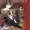 All About Aussies: The Australian Shepherd From A To Z  download pdf