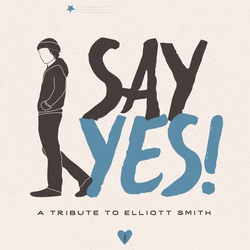 Say Yes (Elliott Smith Cover) by William Fitzsimmons
