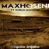 Maxhoseni-Impilo Injalo(Ft Scelo Gowane)