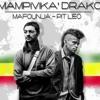 Mampivika Drako - Mafonja Ft Pit Léo & MisiéSayda