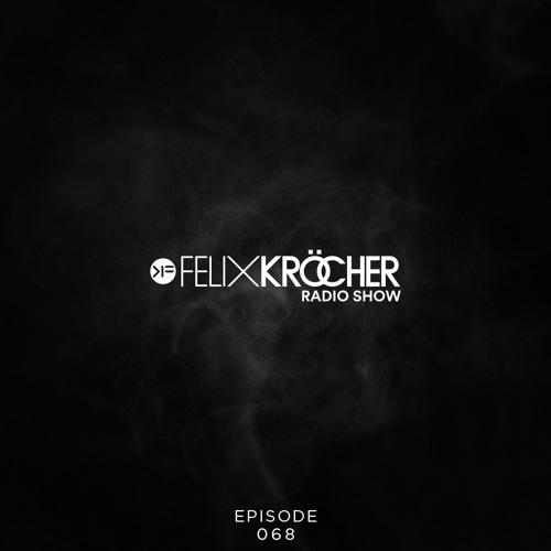 Felix Kröcher Radioshow - Episode 68