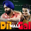 This That (Dil Wali Gal) - Ammy Virk