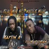 Real Win No Matter What- Kaptin K Ft. Lor Dorian Produced By Jay Propane Hosted by DJ Formula