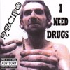 Necro - I Need Drugs (Edit)