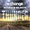 X-Change & Ultimate Rejects - Thunderstorm (Original Mix) [FREE DOWNLOAD]