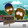 Black Dave & J.K. The Reaper - RUN IT (Prod. By King George)