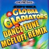 Global Gladiators - Dance Tune