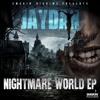 JAYDAN - NIGHTMARE WORLD EP (COMING SOON)