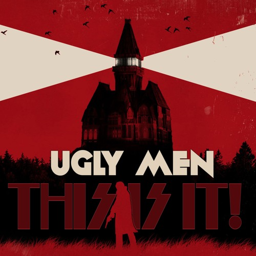 Ugly Men - This Is It! (Demo)