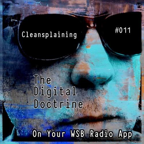 The Digital Doctrine #011 - Cleansplaining