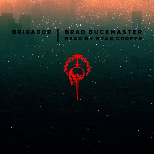 Brigador Audiobook Sample Chapters