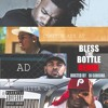 Bless The Bottle [Remix] Av , AD , Hitta J3 & Radio Base